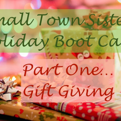 Holiday Boot Camp: Part 1 — Gift Giving