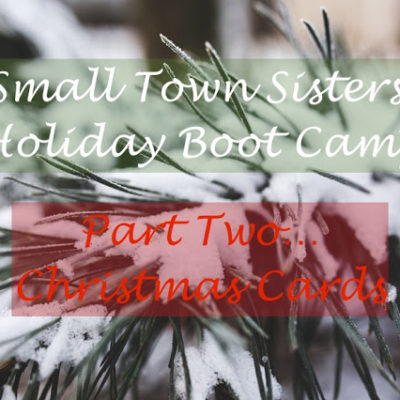 Holiday Boot Camp: Part 2 — Christmas Cards
